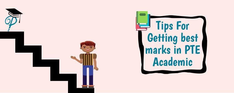 Quick PTE Exam Tips for Getting the Best marks in Each Section