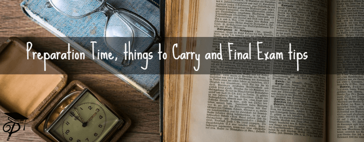 PTE Exam Preparation Time, Things to Carry and Final Exam tips